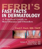 Ebook Ferri's fast facts in dermatology: Part 2