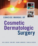 Ebook Concise manual of cosmetic dermatologic surgery: Part 1