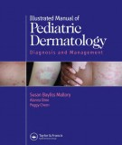 Ebook Illustrated manual of pediatric dermatology - Diagnosis and management (2nd edition): Part 1