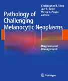 pathology of challenging melanocytic neoplasms - diagnosis and management: part 1
