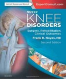 Ebook Noyes' knee disorders surgery, rehabilitation, clinical outcomes (2nd edition): Part 1