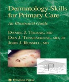 Ebook Dermatology skills for primary care - An illustrated guide: Part 1
