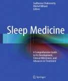 Ebook Sleep medicine - A comprehensive guide to its development, clinical milestones and advances in treatment: Part 1