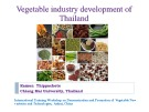 Vegetable industry development of Thailand