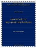 Luận án Tiến sĩ Ngữ văn: Ngôn ngữ nhân vật trong truyện thơ nôm bác học