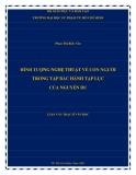 Luận văn Thạc sĩ Văn học: Hình tượng nghệ thuật về con người trong tập Bắc hành tạp lục của Nguyễn Du