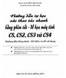 hướng dẫn tự học các thao tác nhanh bằng phím tắt - Đồ họa máy tính cs, cs2, cs3 và cs4: phần 1
