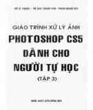Giáo trình Xử lý ảnh photoshop CS5 dành cho người tự học (Tập 3): Phần 2