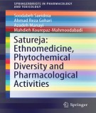 Ebook Satureja - Ethnomedicine, phytochemical diversity and pharmacological activities (1st edition): Part 1