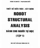 Ebook Robot Structural analysis dành cho người tự học (Tập 1): Phần 2