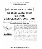Sổ tay tin học lập trình - Kỹ thuật và thủ thuật lập trình Visual Basic 2010-2011 (Tập 1): Phần 1