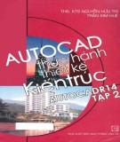Ebook AutoCAD thực hành thiết kế kiến trúc - AutoCAD P.14 (Tập 2): Phần 2