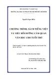 Luận văn Thạc sĩ Giáo dục học: Chương trình, sách Tiếng Việt và việc bồi dưỡng cảm quan Văn học cho tuổi thơ