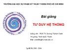 Bài giảng Tư duy hệ thống: Chương 1 - PGS.TS. Dương Thị Kim Oanh