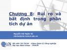Bài giảng Lập và phân tích dự án: Chương 8 - Nguyễn Hải Ngân Hà