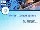 Bài giảng Hợp ngữ và lập trình hệ thống: Chương 2 - Phạm Công Hòa