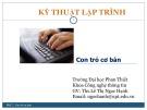 Bài giảng Kỹ thuật lập trình: Con trỏ cơ bản - ThS. Lê Thị Ngọc Hạnh