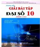 Ebook Hướng dẫn giải giải bài tập Đại số 10 (Nâng cao - Tái bản lần thứ hai): Phần 2