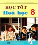 Ebook Học tốt Hóa học 8 (tái bản lần thứ nhất): Phần 1