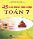 Ebook 45 bộ đề bài tập trắc nghiệm Toán 7: Phần 1