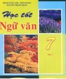 Ebook Học tốt Ngữ văn 7 (Tập 1 - Tái bản lần thứ nhất): Phần 1