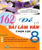 Ebook 162 đề và bài tập làm văn chọn lọc 8: Phần 2