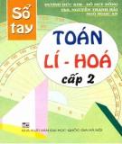 Sổ tay Toán - Lí - Hóa cấp 2: Phần 1