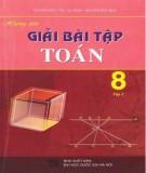 hướng dẫn giải bài tập toán 8 (tập 2 - tái bản lần thứ hai): phần 1