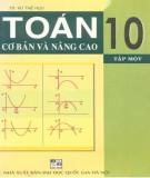 Ebook Toán cơ bản và nâng cao 10 (Tập 1): Phần 1