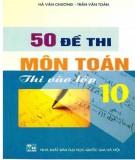 50 đề thi môn toán thi vào lớp 10: phần 1