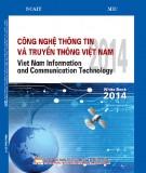 Ebook Công nghệ thông tin và truyền thông Việt Nam 2014 - Viet Nam information and communication technology: Phần 1