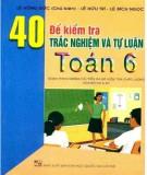 40 đề kiểm tra trắc nghiệm và tự luận toán 6: phần 1