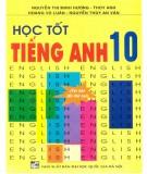 Ebook Học tốt Tiếng Anh 10 (tái bản lần thứ hai): Phần 1