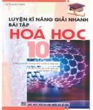 Ebook Luyện kĩ năng giải nhanh bài tập Hóa học 10: Phần 1
