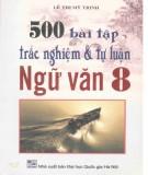 500 bài tập trắc nghiệm và tự luận ngữ văn 8: phần 2