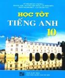 Ebook Học tốt Tiếng Anh 10 (chương trình chuẩn): Phần 1