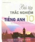 Ebook Bài tập trắc nghiệm Tiếng Anh 10: Phần 1