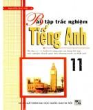 Ebook Bài tập trắc nghiệm Tiếng Anh 11: Phần 1