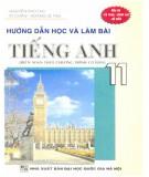 Ebook Hướng dẫn học và làm bài Tiếng Anh 11 (biên soạn theo chương trình cơ bản): Phần 1