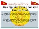 Bài giảng Học tập tấm gương đạo đức Hồ Chí Minh