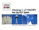 Bài giảng Tin học trong quản lý xây dựng: Chương 1 - ThS. Đỗ Thị Xuân Lan