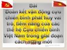 Bài giảng Đoàn kết vận động cựu chiến binh phát huy vai trò, tiềm năng của các thế hệ cựu chiến binh Việt Nam trong giai đoạn cách mạng mới