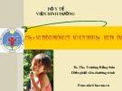 Bài giảng Chương trình phòng chống suy dinh dưỡng trẻ em - BS. ThS. Trương Hồng Sơn