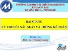 Bài giảng Lý thuyết xác suất và thống kê toán: Chương 5 - ThS. Lê Trường Giang
