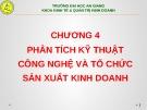 Bài giảng Thiết lập và thẩm định dự án đầu tư: Chương 4 - ThS. Phạm Bảo Thạch