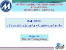 Bài giảng Lý thuyết xác suất và thống kê toán: Chương 0 - ThS. Lê Trường Giang
