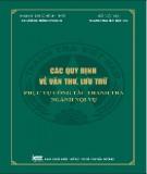 Ebook Các quy định về văn thư lưu trữ phục vụ công tác thanh tra ngành nội vụ: Phần 1