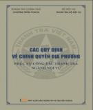 Ebook Các quy định về chính quyền địa phương phục vụ công tác thanh tra ngành nội vụ: Phần 1