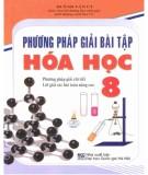 Ebook Phương pháp giải bài tập Hóa học 8: Phần 2