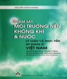 Ebook Giám sát môi trường nền không khí và nước - Lý luận và thực tiễn áp dụng tại Việt Nam: Phần 2